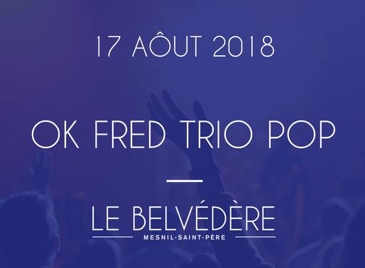 Soirées musicales - OK FRED TRIO POP (Variétés)