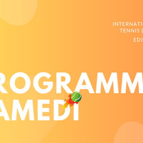 🎾 Programmation du Samedi 27 Juillet 2019