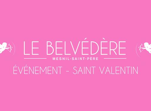 ÉVÉNEMENT LE 14/02 & LE 15/02 - LA SAINT-VALENTIN