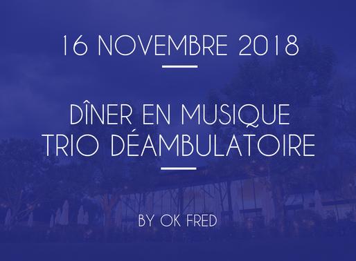 Dîner en musique - Ok Fred Trio Déambulatoire