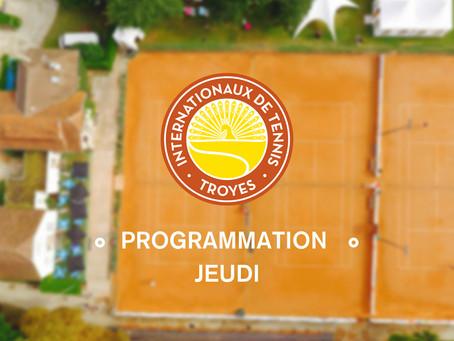 Programme & Tableaux du Jeudi 25 Juillet 2018