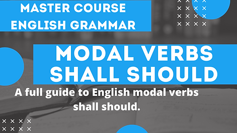 Modal Verb  Shall Should