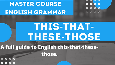 Demonstratives this that these those | English