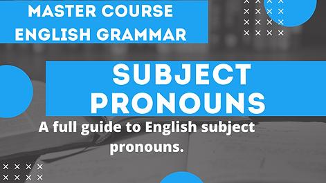 Subject Pronouns | English