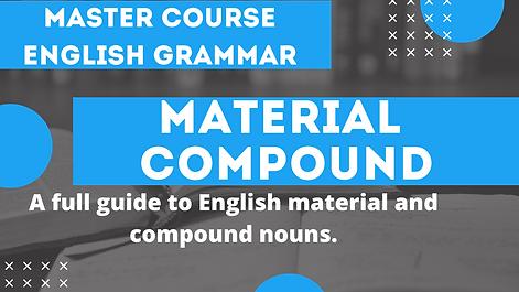 Material Nouns and Compound Nouns
