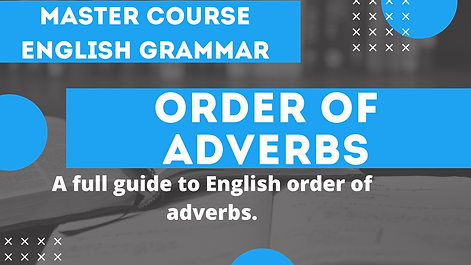 Order of Adverbs and Adjectives