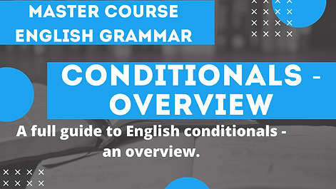 Conditionals Overview