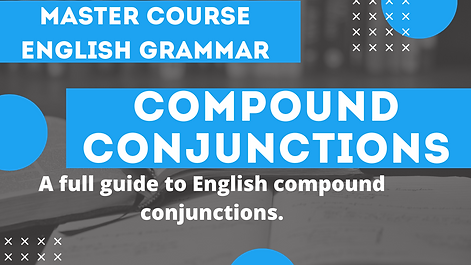 Compound Conjunctions