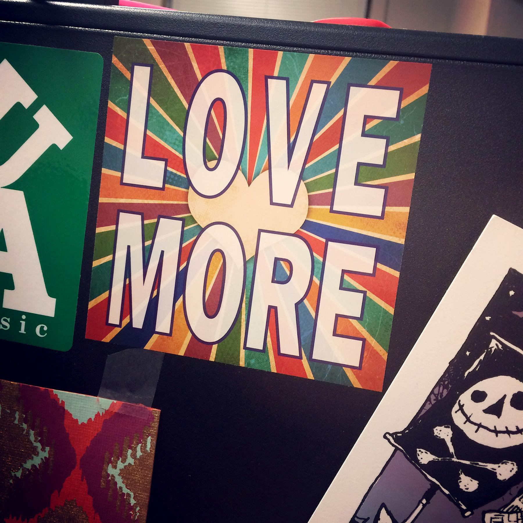 Love More Sticker