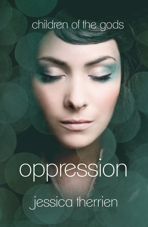 Book Cover Oppression 1# (Author: Jessica Therrien)