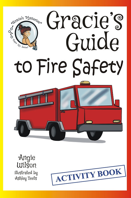 Gracie's Guide to Fire Safety