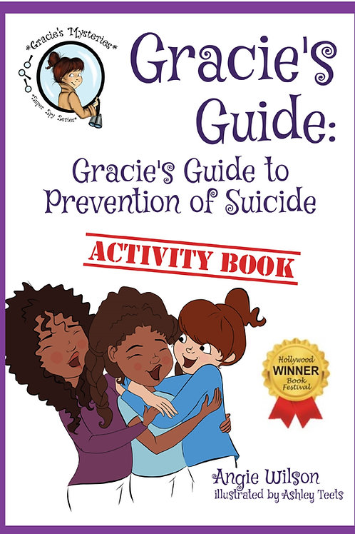 Gracie's Guide to Prevention of Suicide