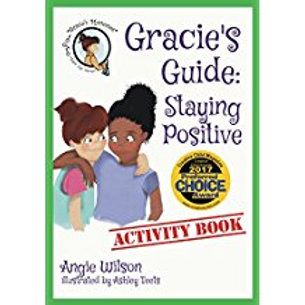 Gracie's Guide: Staying Positive