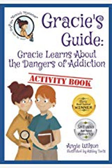 Gracie's Guide: Gracie Learns about the Dangers of Addiction