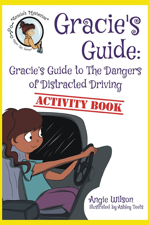 Gracie's Guide to the Dangers of Distracted Driving