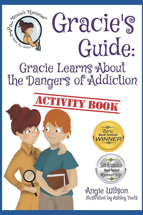Gracie Learns About the Dangers of Addiction