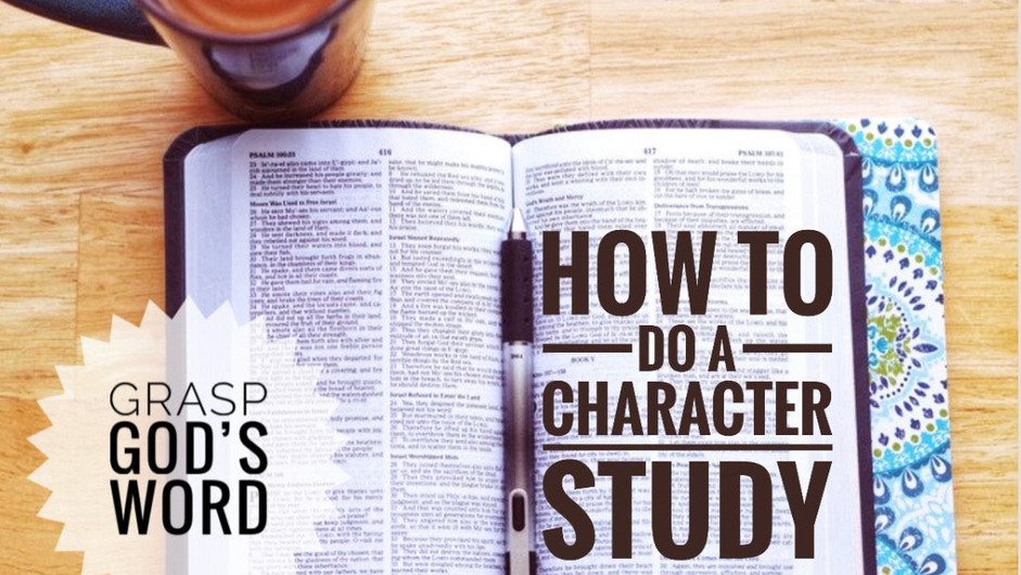 Character Study How-To