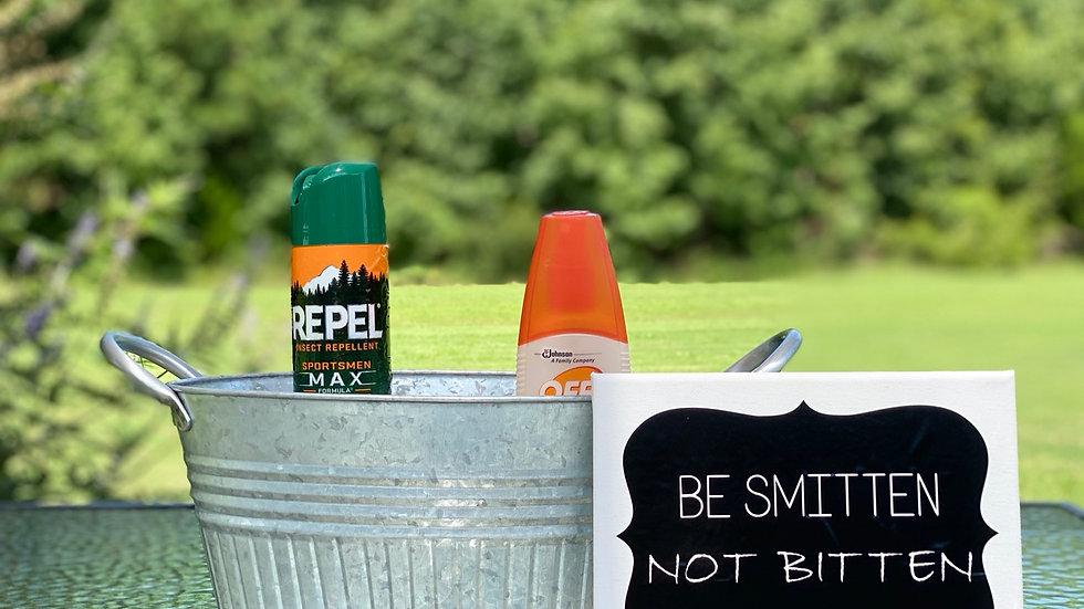 Be Smitten Not Bitten Sign