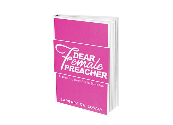 Dear Female Preacher - 21 Things Every Female Preacher Should Know