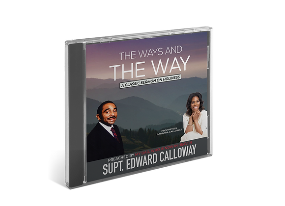 The Ways and The Way - Supt. Edward Calloway