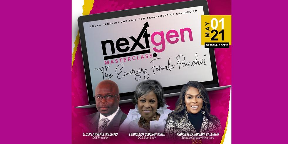 "Virtual-Next Gen MasterClass ""The Emerging Female Preacher"""