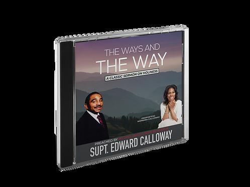 The Ways and The Way - Supt. Edward Calloway