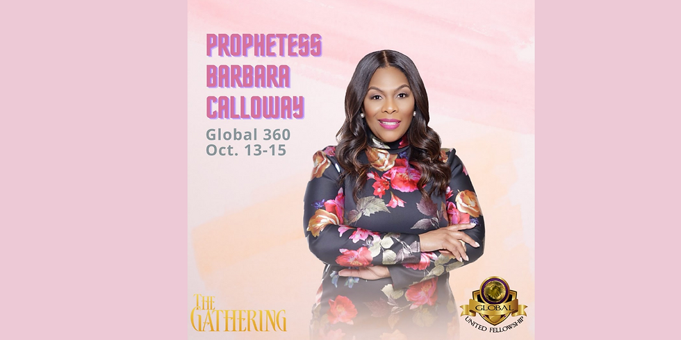 THE 2021 GLOBAL UNITED FELLOWSHIP GATHERING CONFERENCE