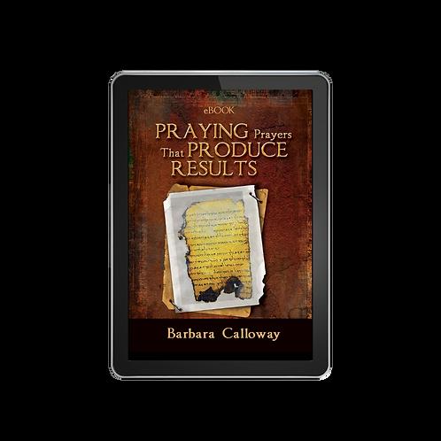 Praying Prayers that Produce Results E-Book