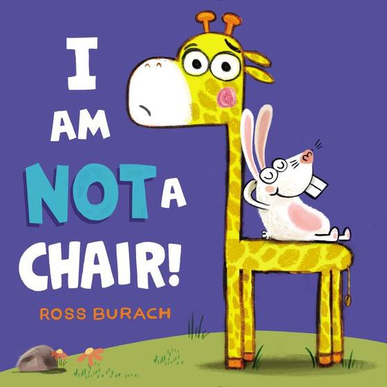 I Am NOT a Chair by Ross Burach