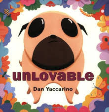 Unlovable by Dan Yaccarino