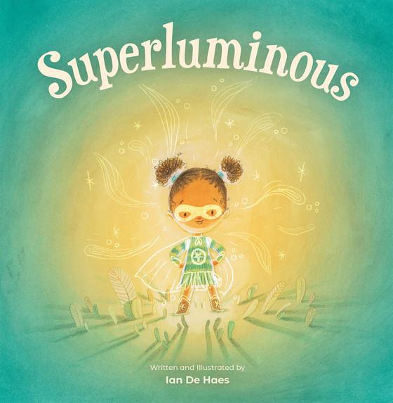 Superluminous by Ian De Haes