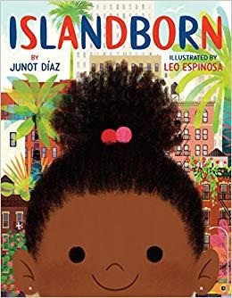 Islandborn (English Version) or Lola (Spanish Version) by Junot Diaz
