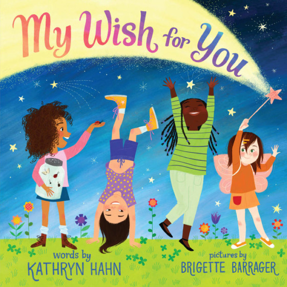 My Wish for You by Kathryn Hahn