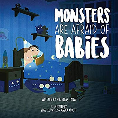 Monsters Are Afraid of Babies by Nicholas Tana