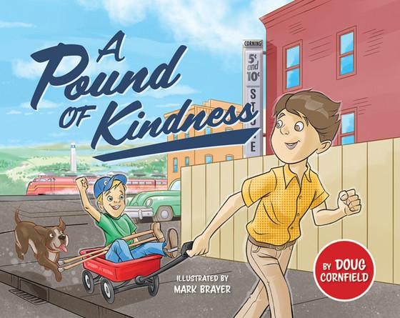 A Pound of Kindness by Doug Cornfield