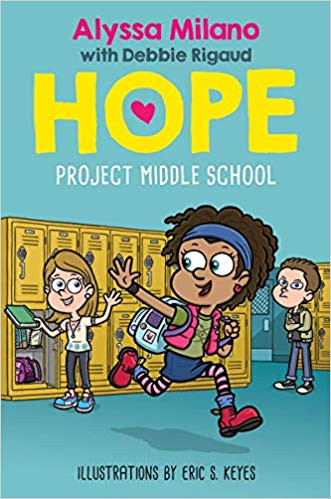 Hope: Project Middle School by Alyssa Milano