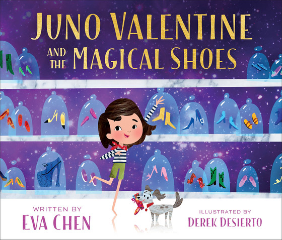 Juno Valentine and the Magical Shoes by Evan Chen