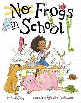 No Frogs in School by A. LaFaye