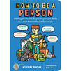 How to Be a Person by Catherine Newman