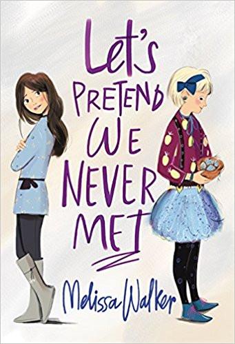 Let's Pretend We Never Met by Melissa Walker