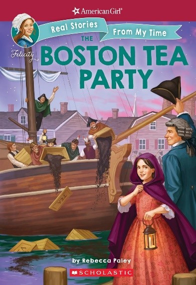 American Girl: Real Stories from My Time: Boston Tea Party