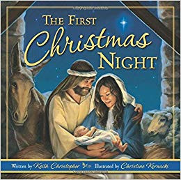 The First Christmas Night by Keith Christopher