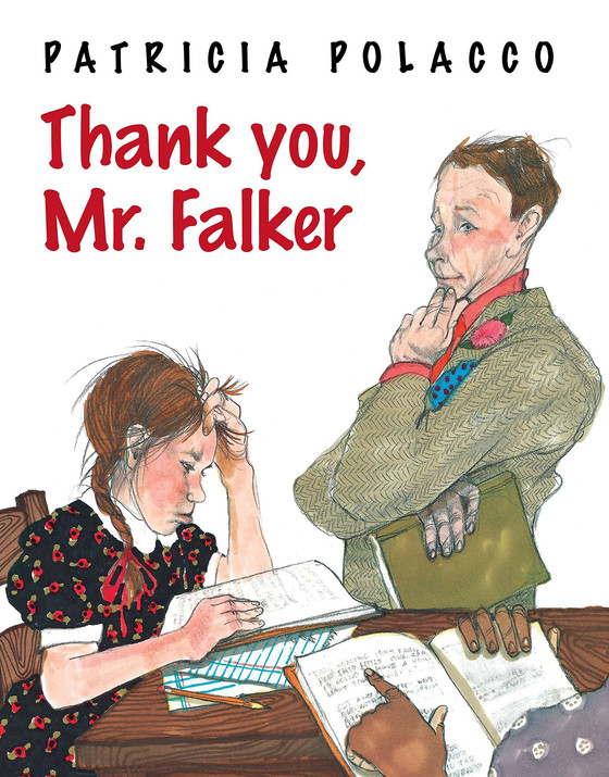 Thank You Mr. Falker by Patricia Polacco