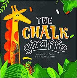 The Chalk Giraffe by Kirsty Paxton