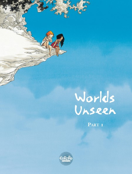 Worlds Unseen Part 1 by Georges Abolin