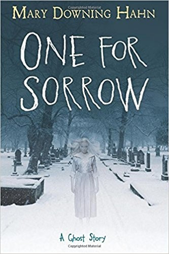 One for Sorrow: A Ghost Story by Mary Downing Hah
