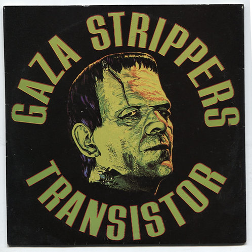 "Gaza Strippers: Transistor 7"""