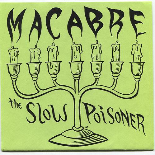 Slow Poisoner: Macabre