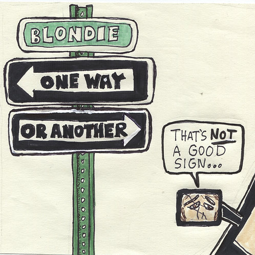 "Blondie One Way or Another 7"" Record with Original Art"