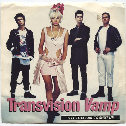 """Transvision Vamp: Tell That Girl To Shut Up Promo 7"""""""